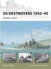 US Destroyers 1942-45 - Wartime Classes
