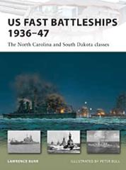 US Fast Battleships 1936-47 - The North Carolina and South Dakota Classes