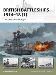 British Battleships 1914-18 (1) - The Early Dreadnoughts