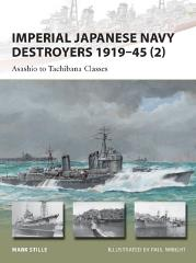 Imperial Japanese Navy Destroyers 1919-45 (2) - Asashio to Tachibana Classes