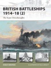 British Battleships 1914-18 (2) - The Super Dreadnoughts