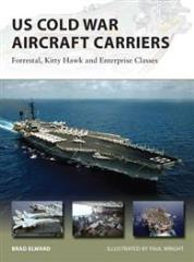 US Cold War Aircraft Carriers - Forrestal, Kitty Hawk and Enterprise Classes