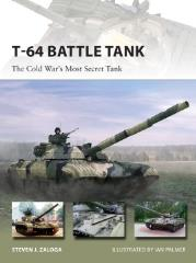 T-64 Battle Tank - The Cold War's Most Secret Tank