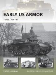Early US Armor - Tanks 1916-1940