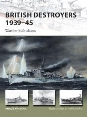 British Destroyers 1939-45 - Wartime-Built Classes