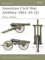 American Civil War Artillery 1861-1865 (2) - Heavy Artillery