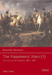 Napoleonic Wars, The (1) - The Rise of the Emperor 1805-1807