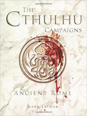Cthulhu Wars, The - Ancient Rome