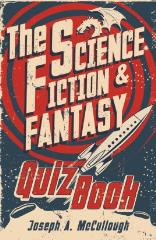 Science Fiction & Fantasy Quiz Book