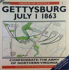 Gettysburg July 1, 1863 - Confederate, The Army of Northern Virginia