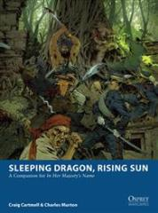 In Her Majesty's Name - Sleeping Dragon, Rising Sun