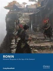 Ronin - Skirmish Wargames in the Age of the Samurai