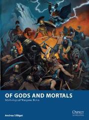 Of Gods and Mortals - Mythological Wargame Rules