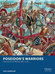 Poseidon's Warriors - Classical Naval Warfare 480-31 BC