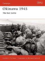 Okinawa 1945 - The Last Battle