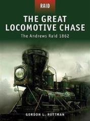 Great Locomotive Chase, The - The Andrews Raid 1862
