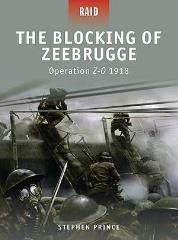 Blocking of Zeebrugge, The - Operation Z-O 1918