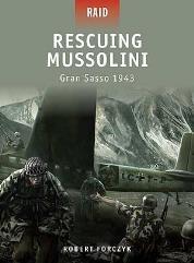 Rescuing Mussolini - Gran Sasso 1943