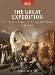 Great Expedition, The - Sir Francis Drake on the Spanish Main 1585-86