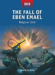 Fall of Eben Emael, The - Belgium 1940