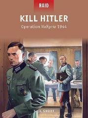 Kill Hitler - Operation Valkyrie 1944