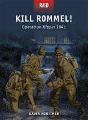 Kill Rommel! – Operation Flipper 1941