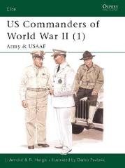 US Commanders of World War II (1) - Army & USAAF