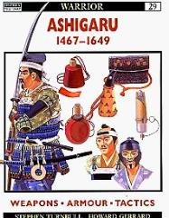 Ashigaru 1467-1649 (1st Printing)