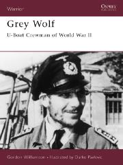 Grey Wolf - U-Boat Crewman of World War II