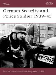 German Security and Police Soldiers 1939-45