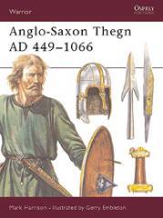 Anglo-Saxon Thegn AD 449-1066
