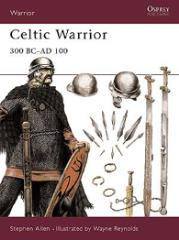 Celtic Warrior - 300 BC - AD 100