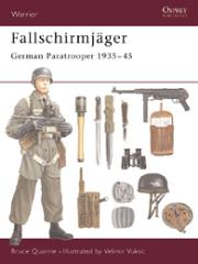 Fallschirmjager - German Paratrooper 1935-45
