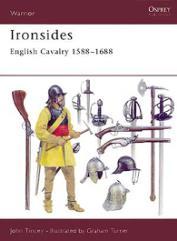 Ironsides - English Cavalry 1588-1688