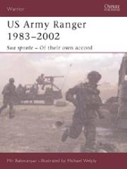 US Army Ranger 1983-2002 - Sua Sponte - Of Their Own Accord