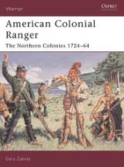 American Colonial Ranger - The Northern Colonies 1724-64