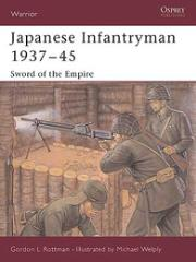 Japanese Infantryman 1937-45 - Sword of the Empire