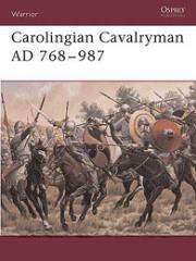 Carolingian Cavalryman AD 768-987