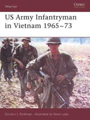 US Army Infantryman in Vietnam 1965-73