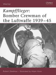 Kampfflieger - Bomber Crewman of the Luftwaffe 1939-45