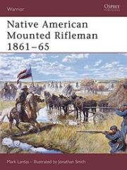 Native American Mounted Rifleman 1861-65