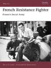 French Resistance Fighter - France's Secret Army