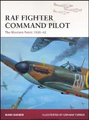 RAF Fighter Command Pilot - The Western Front 1939-42