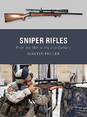 Sniper Rifles - From the 19th to the 21st Century