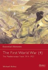 First World War, The (4) - The Mediterranean Front 1914-1923