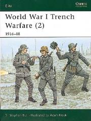 World War I Trench Warfare (2) - 1916-18