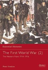 First World War, The (2) - The Western Front 1914-1916