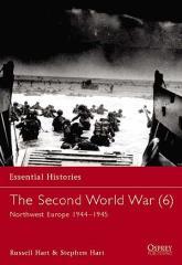 Second World War, The (6) - Northwest Europe 1944-1945