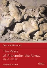 Wars of Alexander the Great, The - 336-323 BC