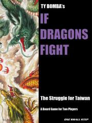 If Dragons Fight - China vs. Taiwan in the Near Future